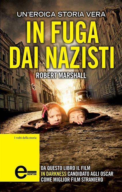 In fuga dai nazisti - Robert Marshall,B. Francese - ebook
