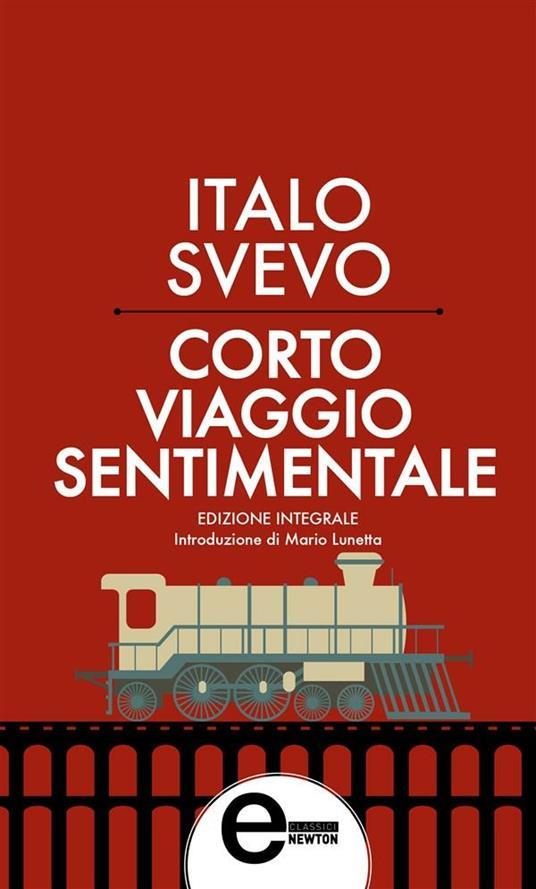 Corto viaggio sentimentale. Ediz. integrale - Italo Svevo - ebook