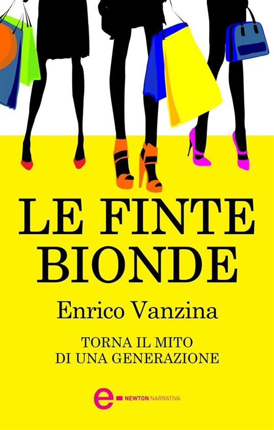 Le finte bionde - Enrico Vanzina - ebook