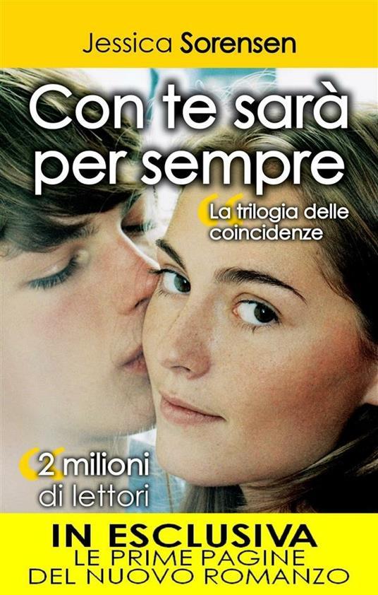 Con te sarà per sempre. La trilogia delle coincidenze - V. De Rossi,M. Ricci,Jessica Sorensen - ebook