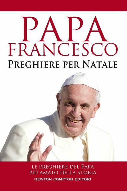 Preghiere per Natale - Francesco (Jorge Mario Bergoglio) - ebook