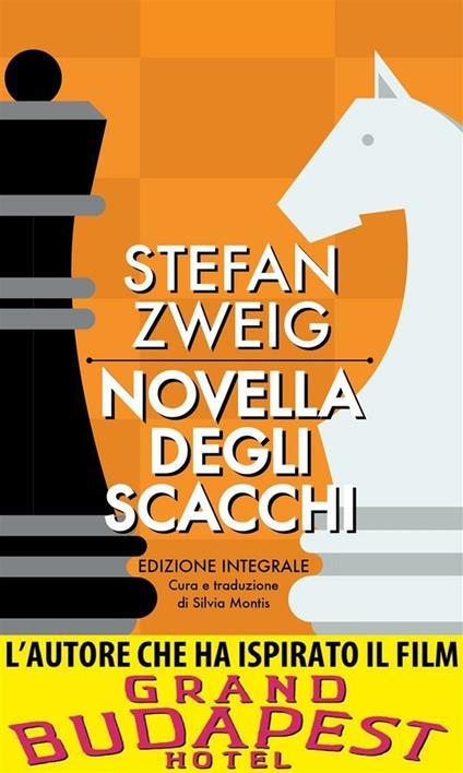 La novella degli scacchi. Ediz. integrale - Silvia Montis,Stefan Zweig - ebook