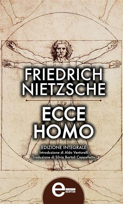 Ecce homo. Ediz. integrale - Friedrich Nietzsche - ebook