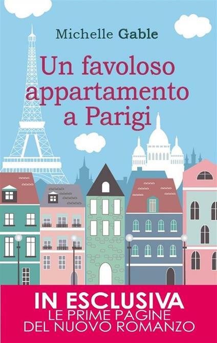 Un favoloso appartamento a Parigi - F. Noto,Michelle Gable - ebook