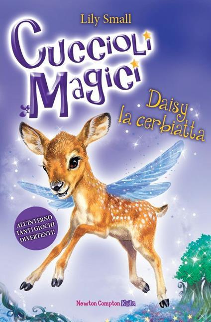 Daisy la cerbiatta. Cuccioli magici. Vol. 8 - Lily Small,Laura Agostinelli - ebook