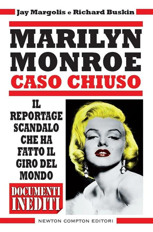 Marilyn Monroe. Caso chiuso - Richard Buskin,Jay Margolis,A. Ricci - ebook