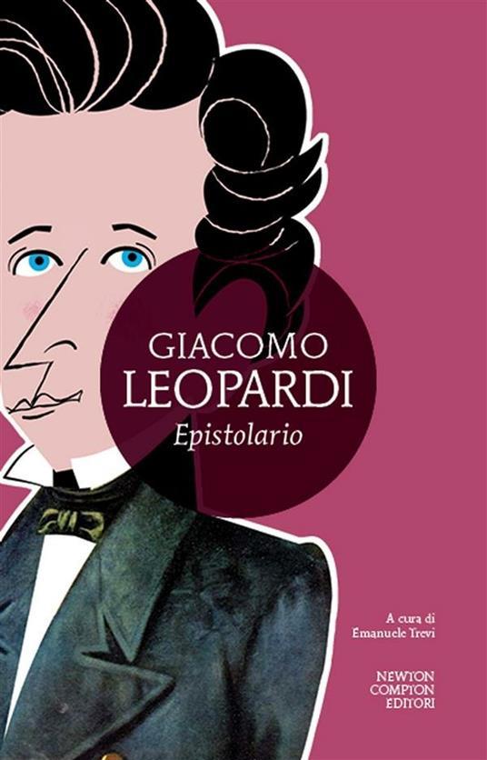 Epistolario - Emanuele Trevi,Giacomo Leopardi - ebook
