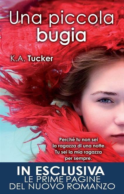 Una piccola bugia - K. A. Tucker,Rosa Prencipe - ebook