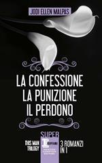 This man trilogy: La confessione-La punizione-Il perdono. Ediz. illustrata