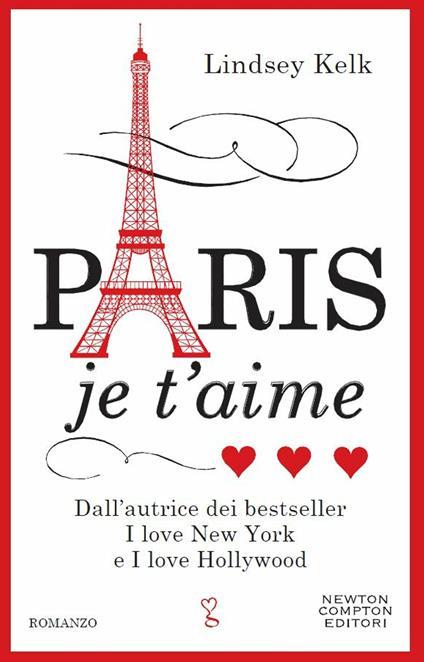 Paris je t'aime - Laura Agostinelli,Lindsey Kelk - ebook