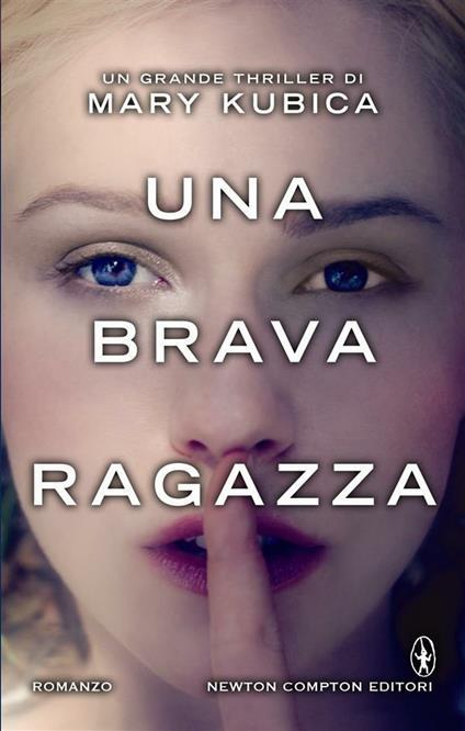Una brava ragazza - D. Ballarini,Mary Kubica - ebook