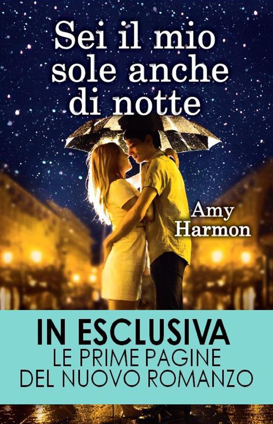 Sei il mio sole anche di notte - L. Feoli,A. Ricci,Amy Harmon - ebook