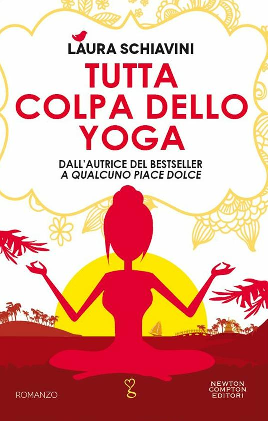 Tutta colpa dello yoga - Laura Schiavini - ebook