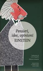 Pensieri, idee, opinioni. Ediz. integrale