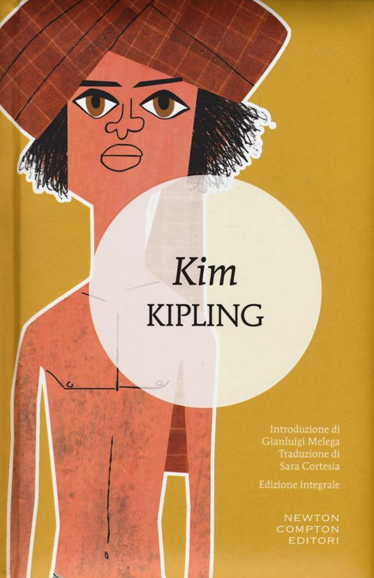 Kim. Ediz. integrale - Rudyard Kipling - copertina