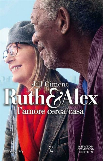 Ruth & Alex. L'amore cerca casa - Jill Ciment,S. Rega - ebook