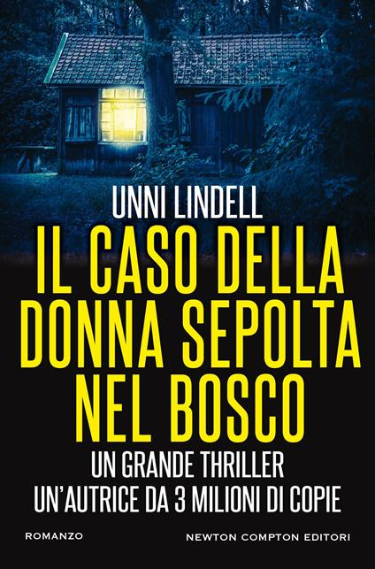 Il caso della donna sepolta nel bosco - Unni Lindell,I. Peroni - ebook