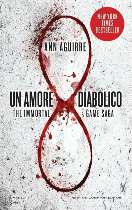Un amore diabolico. The immortal game saga - Ann Aguirre,S. Rega - ebook