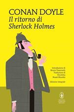 Il ritorno di Sherlock Holmes. Ediz. integrale