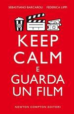 Keep calm e guarda un film