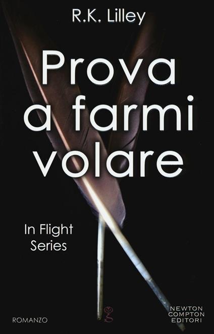 Prova a farmi volare. In flight series - R. K. Lilley - copertina