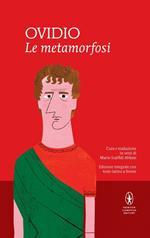 Le metamorfosi. Testo latino a fronte. Ediz. integrale