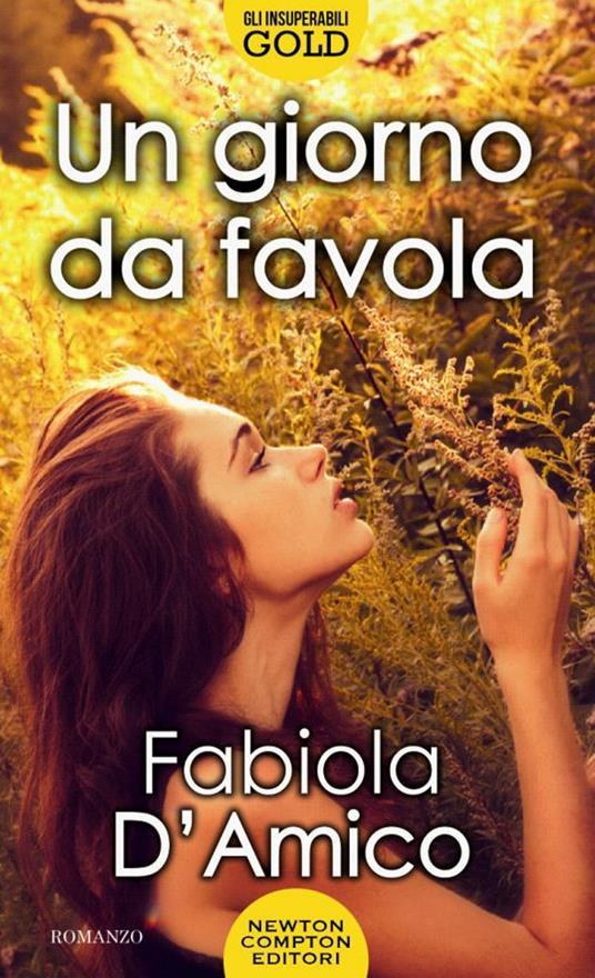 Un giorno da favola - Fabiola D'Amico - ebook