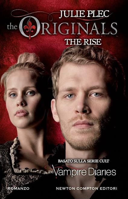 The rise. The originals - Mariacristina Cesa,Julie Plec - ebook