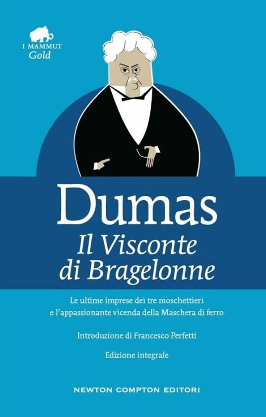 Il visconte di Bragelonne. Ediz. integrale - Alexandre Dumas - copertina