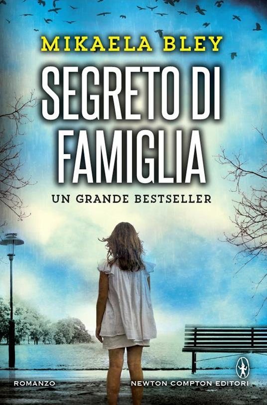 Segreto di famiglia - Mikaela Bley,Lisa Raspanti - ebook