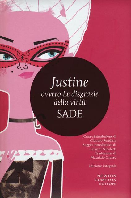 Justine ovvero le disgrazie della virtù. Ediz. integrale - François de Sade - copertina