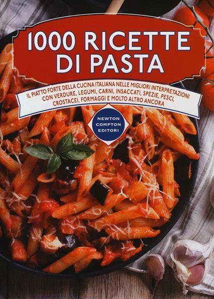 1000 ricette di pasta - copertina