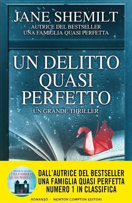 Un delitto quasi perfetto - Jane Shemilt,Alice Crocella - ebook