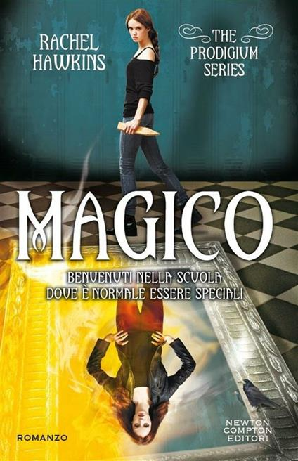 Magico. The Prodigium trilogy - C. Serretta,Rachel Hawkins - ebook