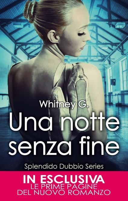 Una notte senza fine. Splendido dubbio series - G. Whitney - ebook