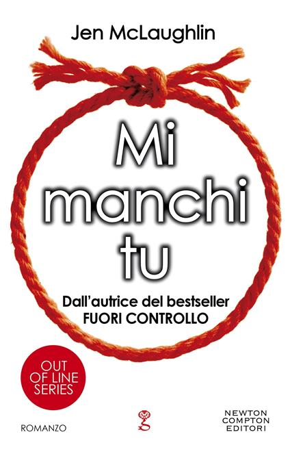 Mi manchi tu. Out of line series - Jen McLaughlin,Maria Iavazzo - ebook