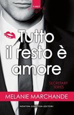Tutto il resto è amore. Secretary series