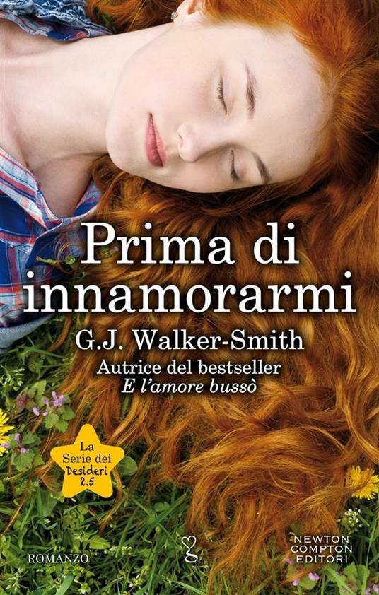 Prima di innamorarmi. La serie dei desideri - G. J. Walker-Smith - ebook