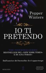 Io ti pretendo. The indebted series