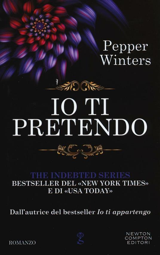 Io ti pretendo. The indebted series - Pepper Winters - copertina