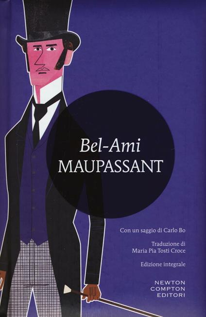 Bel-Ami. Ediz. integrale - Guy de Maupassant - copertina