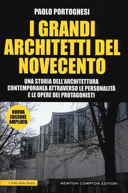 I grandi architetti del Novecento. Ediz. illustrata - Paolo Portoghesi - copertina