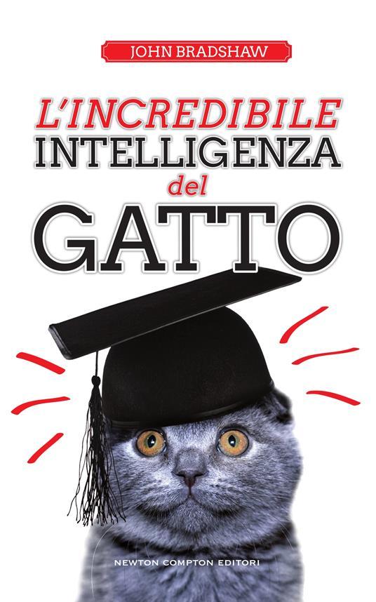 L' incredibile intelligenza del gatto - John Bradshaw,P. Vitale - ebook