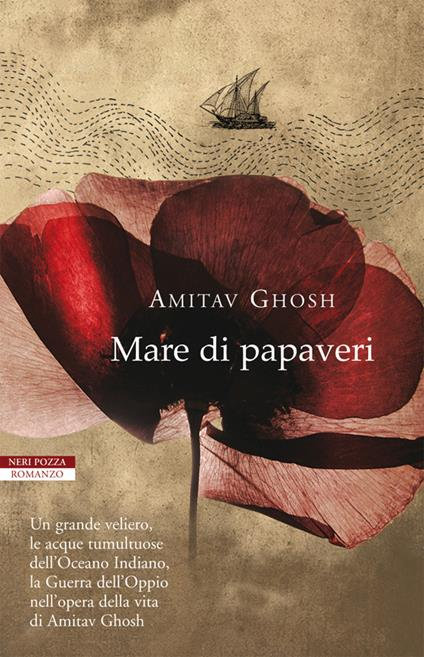 Mare di papaveri - Amitav Ghosh,Norman Gobetti,Anna Nadotti - ebook