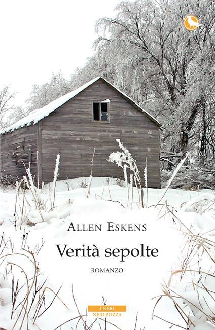 Verità sepolte - Maddalena Togliani,Allen Eskens - ebook