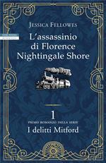 L' assassinio di Florence Nightingale Shore. I delitti Mitford