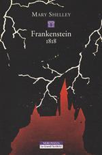 Frankenstein 1818. Ediz. integrale