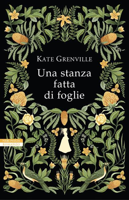 Una stanza fatta di foglie - Kate Grenville - copertina