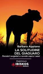 La solitudine del giaguaro