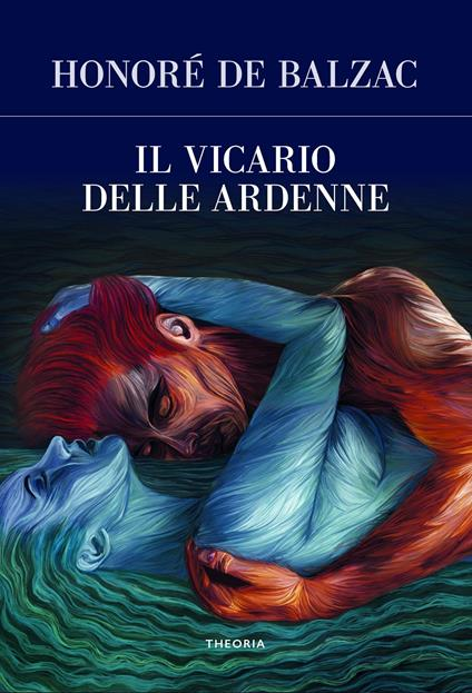 Il vicario delle Ardenne - Honoré de Balzac - copertina